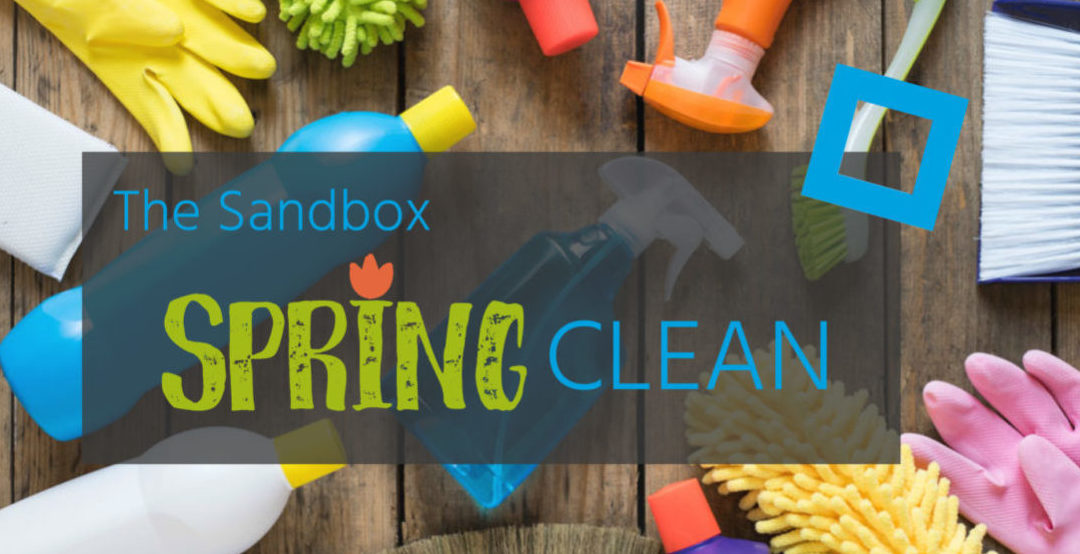 The Sandbox Spring Clean